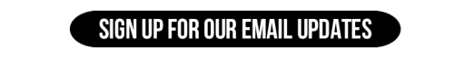 Sign Up for Newsletter Black